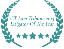 CT Law Tribune 2015 Litigator of the Year